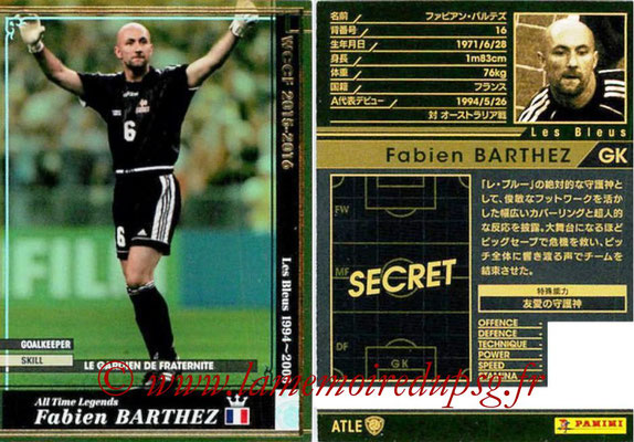 2015-16 - Panini WCCF - N° ATLE12 - Fabien BARTHEZ (France) (All time Legends)