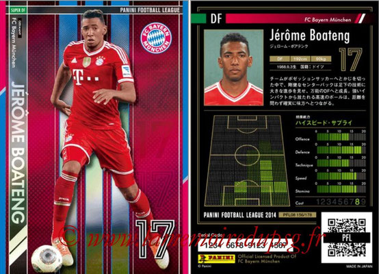 Panini Football League 2014 - PFL08 - N° 156 - Jérôme BOATENG (Bayern Munich) (Super DF)