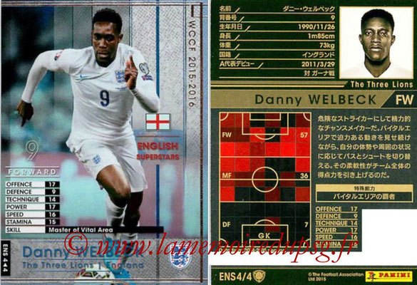 2015-16 - Panini WCCF - N° ENS4 - Danny WELBECK (Angleterre) (English Superstars)
