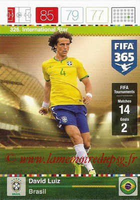 2015-16 - Panini Adrenalyn XL FIFA 365 - N° 326 - David LUIZ (Brésil) (International Star)