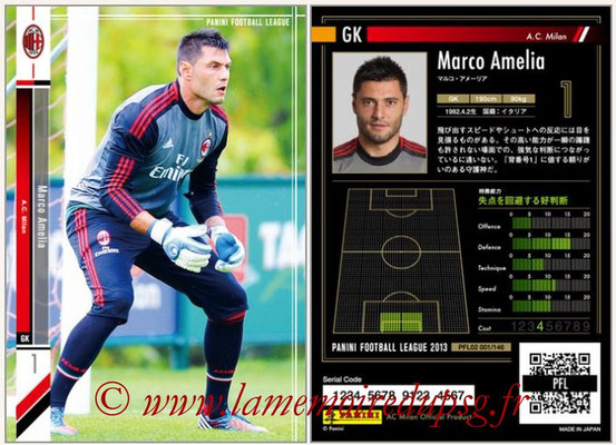 Panini Football League 2013 - PFL02 - N° 001 - Marco Amelia ( A.C. Milan )