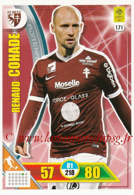 2017-18 - Panini Adrenalyn XL Ligue 1 - N° 171 - Renaud COHADE (Metz)