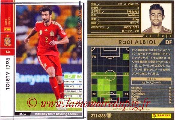 2013-14 - WCCF - N° 371 - Raul ALBIOL (Espagne)