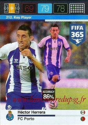 2015-16 - Panini Adrenalyn XL FIFA 365 - N° 212 - Hector HERRERA (FC Porto) (Key Player)