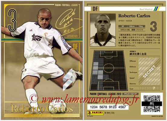 Panini Football League 2013 - PFL03 - N° 142 - Roberto Carlos (Real Madrid) (Legend)