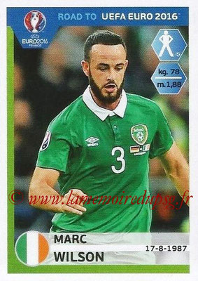 Panini Road to Euro 2016 Stickers - N° 149 - Marc WILSON (Eire)