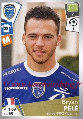 2017-18 - Panini Ligue 1 Stickers - N° 510 - Bryan PELE (Troyes)