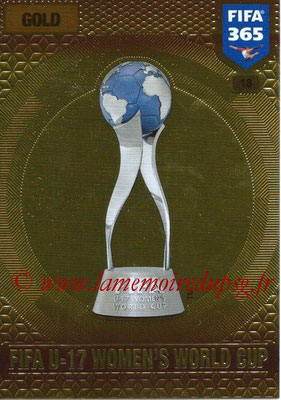 2016-17 - Panini Adrenalyn XL FIFA 365 - N° 018 - Trophée FIFA Coupe du Monde Féminine U-17