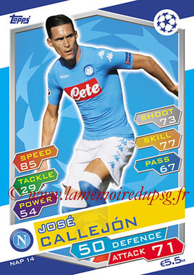 2016-17 - Topps UEFA Champions League Match Attax - N° NAP14 - Jose CALLEJON (SSC Naples)