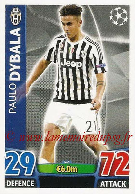 2015-16 - Topps UEFA Champions League Match Attax - N° 463 - Paulo DYBALA (Juventus FC)