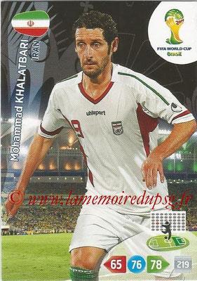 2014 - Panini FIFA World Cup Brazil Adrenalyn XL - N° 207 - Mahammad KHALATBARI (Iran)