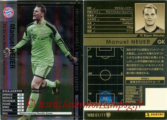 2013-14 - WCCF - N° WBE01 - Manuel NEUER (FC Bayern Munich) (World Best Eleven)