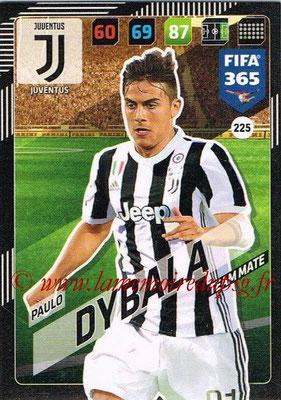 2017-18 - Panini FIFA 365 Cards - N° 225 - Paulo DYBALA (Juventus)