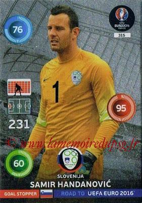 Panini Road to Euro 2016 Cards - N° 315 - Samir HANDANOVIC (Slovénie) (Goal Stopper)