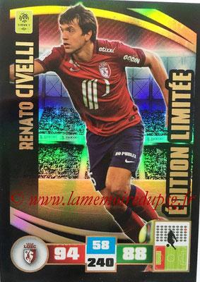 2016-17 - Panini Adrenalyn XL Ligue 1 - N° LE-RC - Renato CIVELLI (Lille) (Edition Limitée)