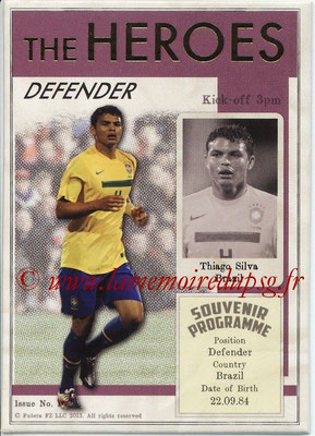 2013 - Futera World Football Unique - N° HER12 - Thiago SILVA (Brésil) (Defender) (The Heroes)
