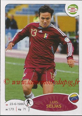 2014 - Panini Road to FIFA World Cup Brazil Stickers - N° 239 - Luis SEIJAS (Vénézuela)