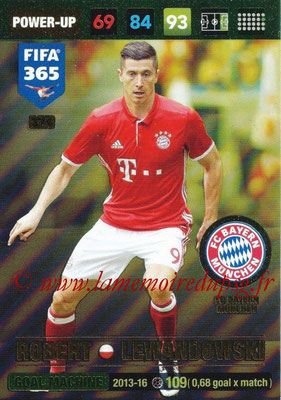 2016-17 - Panini Adrenalyn XL FIFA 365 - N° 374 - Robert LEWANDOWSKI (FC Bayern Munich) (Goal Machine)