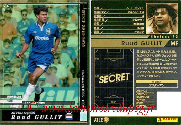 2015-16 - Panini WCCF - N° ATLE03 - Ruud GULLIT (Chelsea FC) (All Time Legends)