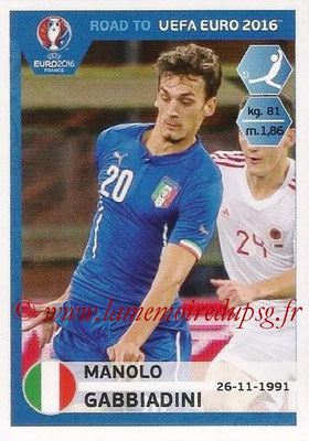 Panini Road to Euro 2016 Stickers - N° 176 - Manolo GABBIADINI (Italie)