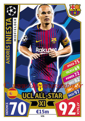 2017-18 - Topps UEFA Champions League Match Attax - N° 436 - Andrés INIESTA (FC Barcelone) (UCL All-Star XI)