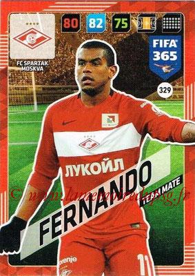 2017-18 - Panini FIFA 365 Cards - N° 329 - FERNANDO (Spartak Moscou)