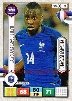 2018 - Panini Road to FIFA World Cup Russia Adrenalyn XL - N° FRA11 - Blaide MATUIDI (France)