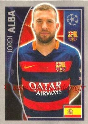 2015-16 - Topps UEFA Champions League Stickers - N° 310 - Jordi ALBA (FC Barcelone)