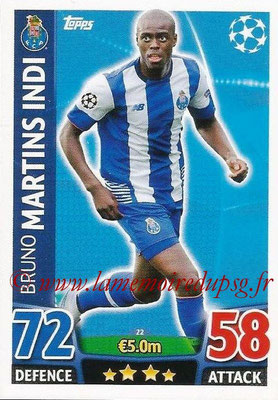 2015-16 - Topps UEFA Champions League Match Attax - N° 022 - Bruno MARTINS INDI (FC Porto)