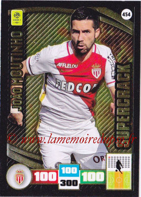2016-17 - Panini Adrenalyn XL Ligue 1 - N° 454 - Joao MOUTINHO (Monaco) (Supercrack)
