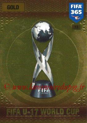 2016-17 - Panini Adrenalyn XL FIFA 365 - N° 013 - Trophée FIFA Coupe du Monde U-17
