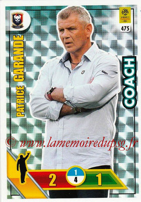2017-18 - Panini Adrenalyn XL Ligue 1 - N° 475 - Patrice GARANDE (Caen) (Coach)