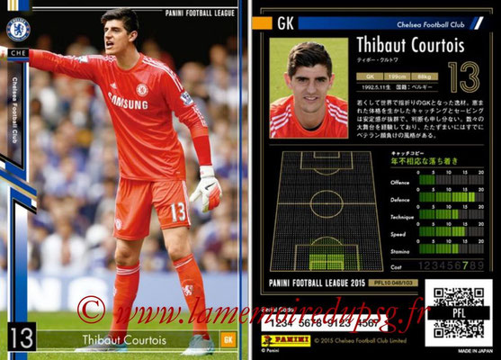 Panini Football League 2015 - PFL10 - N° 048 - Thibaut COURTOIS (Chelsea FC)