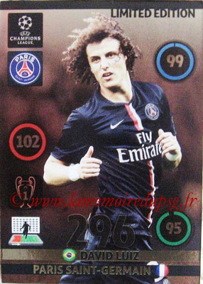 2014-15 - Adrenalyn XL champions League N° LE-DL - David LUIZ (Paris Saint-Germain) (Limited Edition)