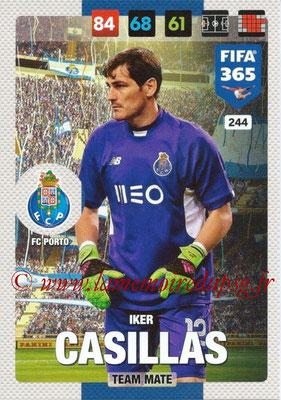 2016-17 - Panini Adrenalyn XL FIFA 365 - N° 244 - Iker CASILLAS (FC Porto)
