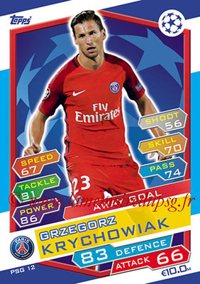 2016-17 - Topps UEFA Champions League Match Attax - N° PSG12 - Grzegorz KRYCHOWIAK (Paris Saint-Germain) (Away Goal)