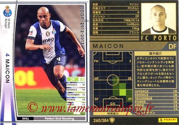 2012-13 - WCCF - N° 260 - MAICON (FC Porto)