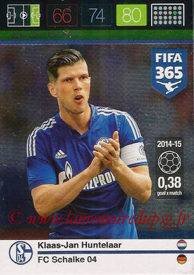 2015-16 - Panini Adrenalyn XL FIFA 365 - N° 220 - Klaas-Jan HUNTELAAR (Schalke 04) (Goal Machine)