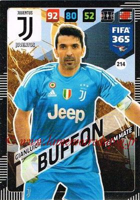2017-18 - Panini FIFA 365 Cards - N° 214 - Gianluigi BUFFON (Juventus)