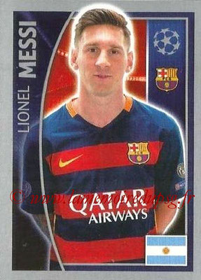 2015-16 - Topps UEFA Champions League Stickers - N° 317 - Lionel MESSI (FC Barcelone)