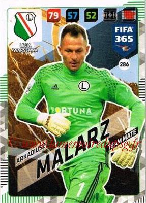 2017-18 - Panini FIFA 365 Cards - N° 286 - Arkadiusz MALARZ (Legia Varsovie)