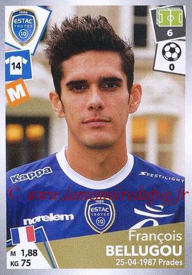 2017-18 - Panini Ligue 1 Stickers - N° 504 - François BELLUGOU (Troyes)