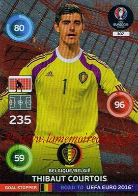 Panini Road to Euro 2016 Cards - N° 307 - Thibaut COURTOIS (Belgique) (Goal Stopper)