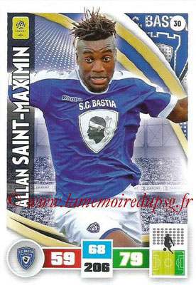2016-17 - Panini Adrenalyn XL Ligue 1 - N° 030 - Allan SAINT-MAXIMIN (Bastia)