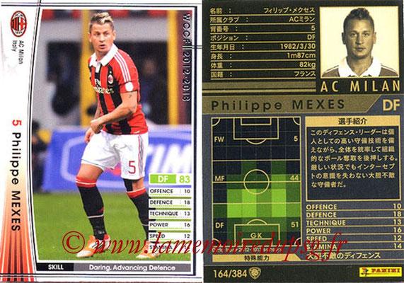 2012-13 - WCCF - N° 164 - Philippe MEXES (Milan AC)