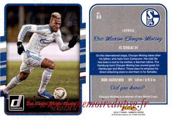 2016 - Panini Donruss Cards - N° 088 - Eric Maxim CHOUPO-MOTING (FC Schalke 04)