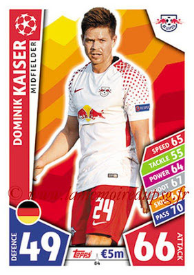 2017-18 - Topps UEFA Champions League Match Attax - N° 084 - Dominik KAISER (RB Leipzig)