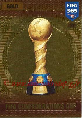 2016-17 - Panini Adrenalyn XL FIFA 365 - N° 011 - Trophée FIFA Coupe des Confédérations