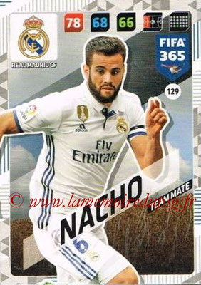 2017-18 - Panini FIFA 365 Cards - N° 129 - NACHO (Real Madrid CF)