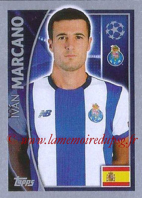 2015-16 - Topps UEFA Champions League Stickers - N° 468 - Ivan MARCANO (FC Porto)